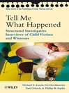 Tell Me What Happened (eBook): Structured Investigative Interviews of Child Victims and Witnesses